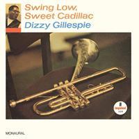 GILLESPIE DIZZY: SWING LOW, SWEET CADILLAC (IMPULSE) MONO LP