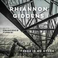 GIDDENS RHIANNON: THERE IS NO OTHER