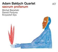 ADAM BALDYCH QUARTET: SACRUM PROFANUM (FG)