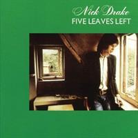 DRAKE NICK: FIVE LEAVES LEFT LP