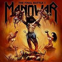 MANOWAR: THE FINAL BATTLE I