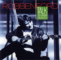 FORD ROBBEN: TALK TO YOUR DAUGHTER LP