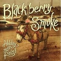 BLACKBERRY SMOKE: HOLDING ALL THE ROSES (VINYL)