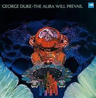 DUKE GEORGE: THE AURA WILL PREVAIL LP (FG)