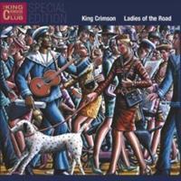KING CRIMSON: LADIES OF THE ROAD 2CD