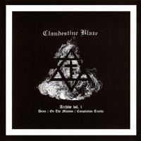 CLANDESTINE BLAZE: ARCHIVE VOL. 1 LP