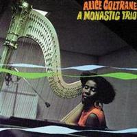 COLTRANE ALICE: MONASTIC TRIO 1968 LP