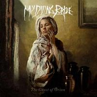 MY DYING BRIDE: THE GHOST OF ORION
