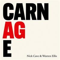 CAVE NICK & WARREN ELLIS: CARNAGE