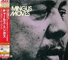 MINGUS CHARLES: MINGUS MOVES