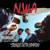 N.W.A.: STRAIGHT OUTTA COMPTON LP