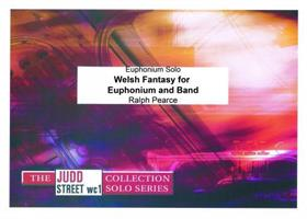 WELSH FANTASY FOR EUPHONIUM AND BAND