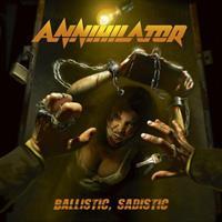 ANNIHILATOR: BALLISTIC, SADISTIC LP