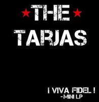 THE TARJAS: VIVA FIDEL! -MINILP