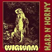 WIGWAM: HARD 'N HORNY