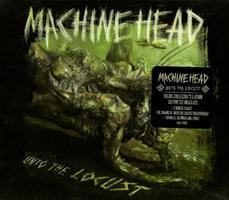 MACHINE HEAD: UNTO THE LOCUST-DIGIPACK CD+DVD