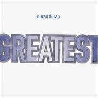 DURAN DURAN: GREATEST
