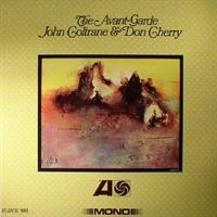 COLTRANE JOHN & DON CHERRY: THE AVANT-GARDE LP MONO