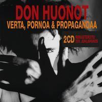DON HUONOT: VERTA, PORNOA JA PROPAGANDAA 2CD