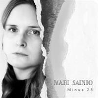 SAINIO MARI: MINUS 25 LP+CD