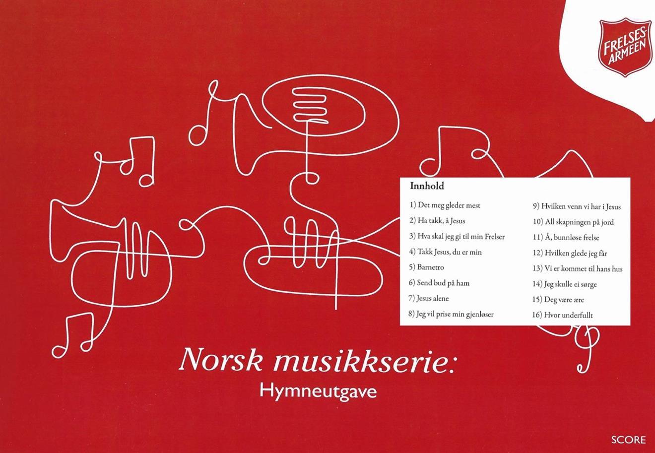 NORSK MUSIKKSERIE - HYMNEUTGAVE