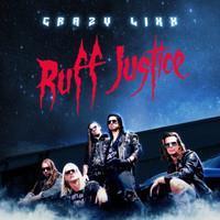 CRAZY LIXX: RUFF JUSTICE