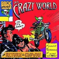 CRAZY WORLD: THE RETURN OF THE CLOWN
