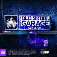 MINISTRY OF SOUND: BACK TO THE OLD SKOOL - GARAGE CLASSICS 3CD
