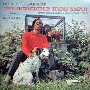 SMITH JIMMY: BACK AT THE CHICKEN SHACK (BLUE NOTE CLASSICS) LP
