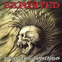 EXPLOITED: BEAT THE BASTARDS-SPECIAL EDITION BLACK VINYL