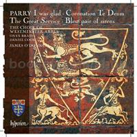 PARRY: I WAS GLAD-CORONATION TE DEUM-THE GREAT SERVICE (FG)