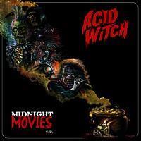ACID WITCH: MIDNIGHT MOVIES LP
