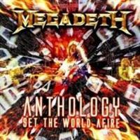 MEGADETH: SET THE WORLD AFIRE-THE ANTHOLOGY 2CD