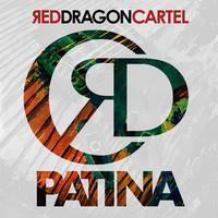RED DRAGON CARTEL: PATINA
