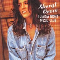 CROW SHERYL: TUESDAY NIGHT MUSIC CLUB-KÄYTETTY CD