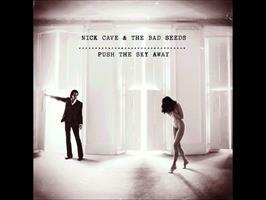 CAVE NICK & THE BAD SEEDS: PUSH THE SKY AWAY LP