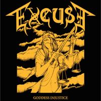 EXCUSE: GODDESS INJUSTICE LP