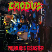 EXODUS: FABULOUS DISASTER (RE-ISSUE 2010)