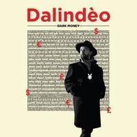 DALINDEO: DARK MONEY 12