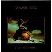 BOOZ EMMANUEL: LE JOUR OU LES VACHES...LP