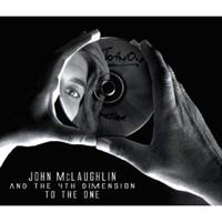 MCLAUGHLIN JOHN & THE 4TH DIMENSION: TO THE ONE