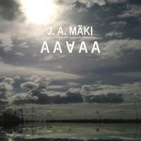 MÄKI J.A.: AAVAA