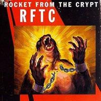 ROCKET FROM THE CRYPT: RFTC