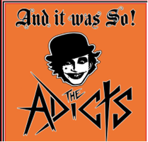 ADICTS: AND IT WAS SO! LP