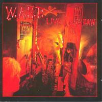 W.A.S.P.: LIVE IN THE RAW 2LP