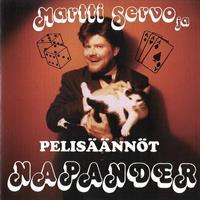 MARTTI SERVO & NAPANDER: PELISÄÄNNÖT-KÄYTETTY CD