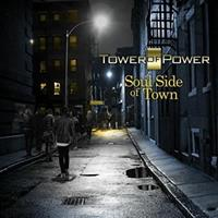 TOWER OF POWER: SOUL SIDE OF TOWN (FG)