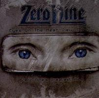 ZERO NINE: EYES ON THE REAR-VIEW MIRROR-GREATEST HITS