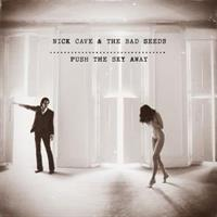 CAVE NICK & THE BAD SEEDS: PUSH THE SKY AWAY