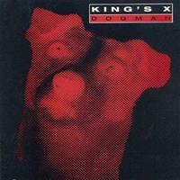KING'S X: DOGMAN
